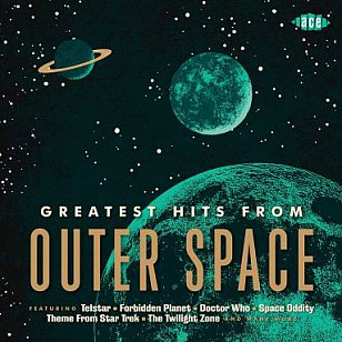 Various Artists: Greatest Hits from Outer Space (Ace/Border)