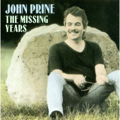 John Prine: The Missing Years (1991)