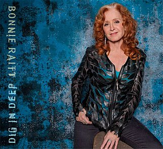 Bonnie Raitt: Dig in Deep (Redwing)