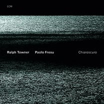 Ralph Towner and Paolo Fresu: Chiaroscuro (ECM/Ode)