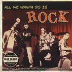 Various Artists: All We Wanna do is Rock (Bear Family/Yellow Eye)