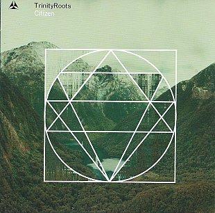 Trinity Roots: Citizen (Trinity Roots/Rhythmethod)