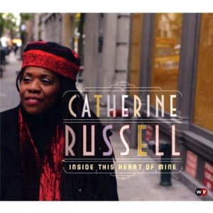 Catherine Russell: Inside This Heart of Mine (World Village/Ode)