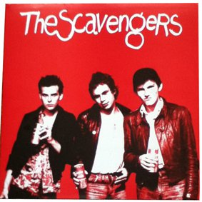 The Scavengers; The Scavengers (2003 vinyl issue of '78 sessions)