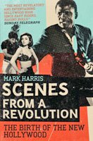 SCENES FROM A REVOLUTION by MARK HARRIS: He not busy being born is busy dying.