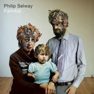 Phil Selway: Familial (Shock)