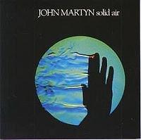 John Martyn: Solid Air (1973)