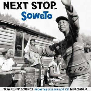 Various: Next Stop . . . Soweto (Strut/Border)