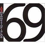 Magnetic Fields: 69 Love Songs (2000)