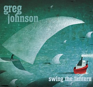 Greg Johnson: Swing the Lantern (gregjohnsonmusic.com)