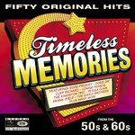 Various: Timeless Memories from the 50s and 60s (EMI)