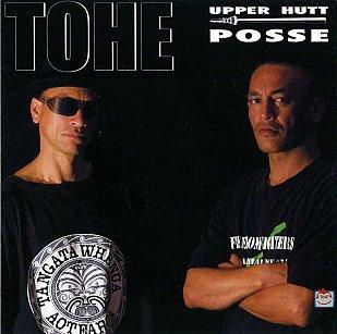 Upper Hutt Posse: Tohe (Kia Kaha)