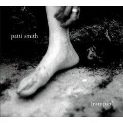 Patti Smith: Trampin'