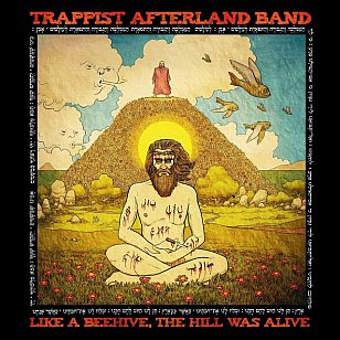 Trappist Afterland Band: Like a Beehive, the Hill was Alive (theactivelistener)