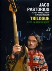 TRILOGUE; LIVE IN BERLIN 1976, a concert film (Jazz Shots/Southbound DVD)