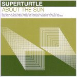 Superturtle: About the Sun (Ode)