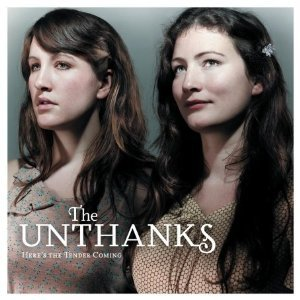 The Unthanks: Here's the Tender Coming (Shock)