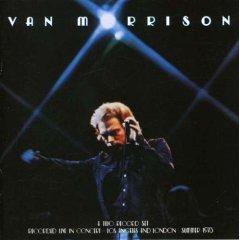 Van Morrison, It's Too Late to Stop Now (1973)
