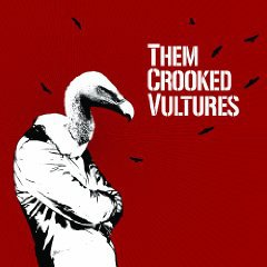 Them Crooked Vultures: Them Crooked Vultures (Sony)