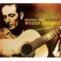 Woody Guthrie: Original Folk, The Best of Woody Guthrie (Music Club)